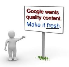 Search Engines love Fresh + Quality Content